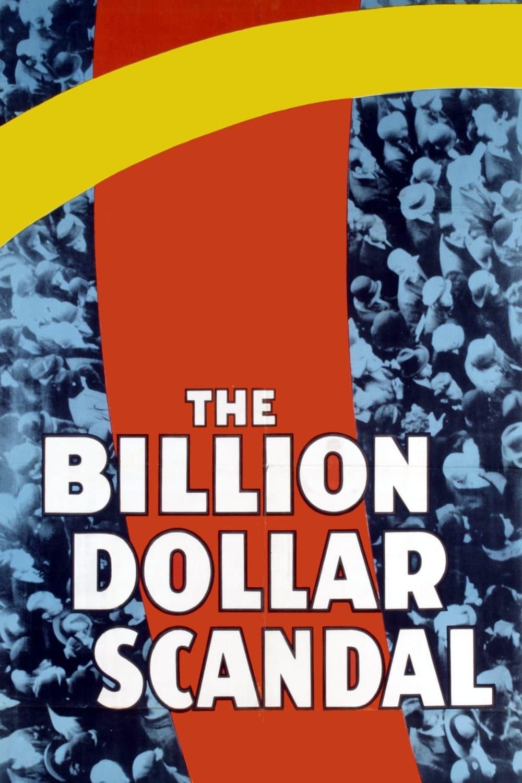 The Billion Dollar Scandal