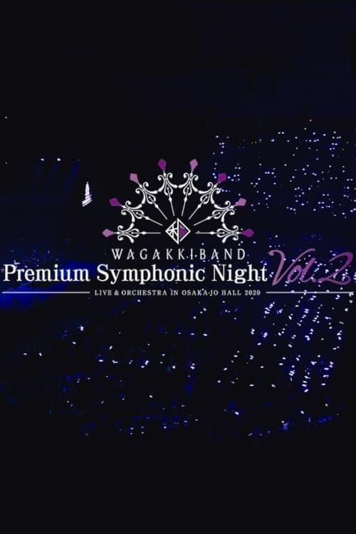Wagakki Band Premium Symphonic Night Vol.2 - Live & Orchestra - in Osaka-jo Hall
