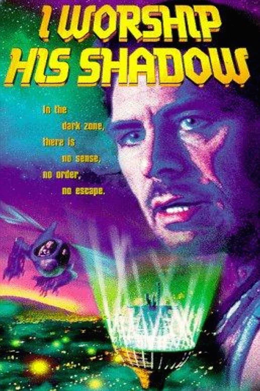 I Worship His Shadow