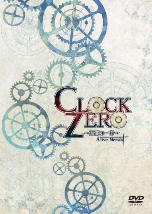 Clock Zero ~Shuuen no Ichibyou~ A live Moment
