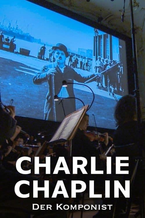 Charlie Chaplin - Der Komponist