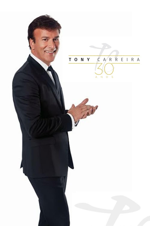 Tony Carreira - 30 Anos de Canções