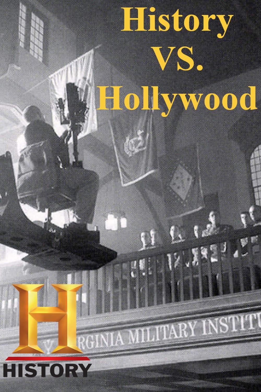 History vs. Hollywood