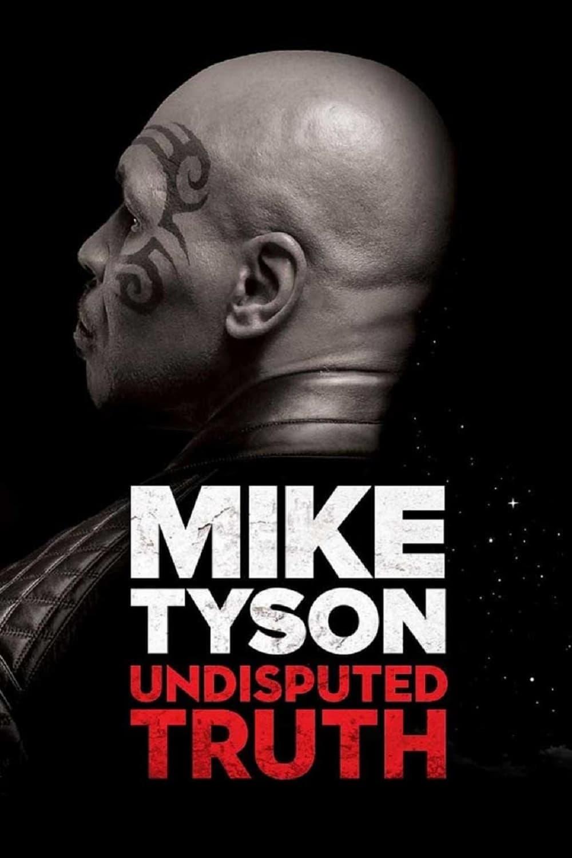Mike Tyson: Verdade Fora de Disputa