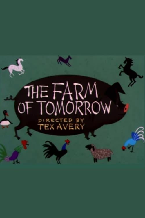 The Farm of Tomorrow