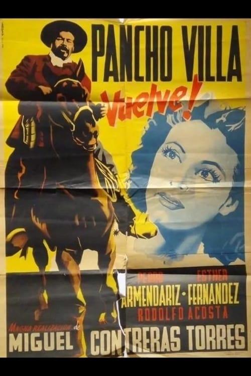 Pancho Villa vuelve