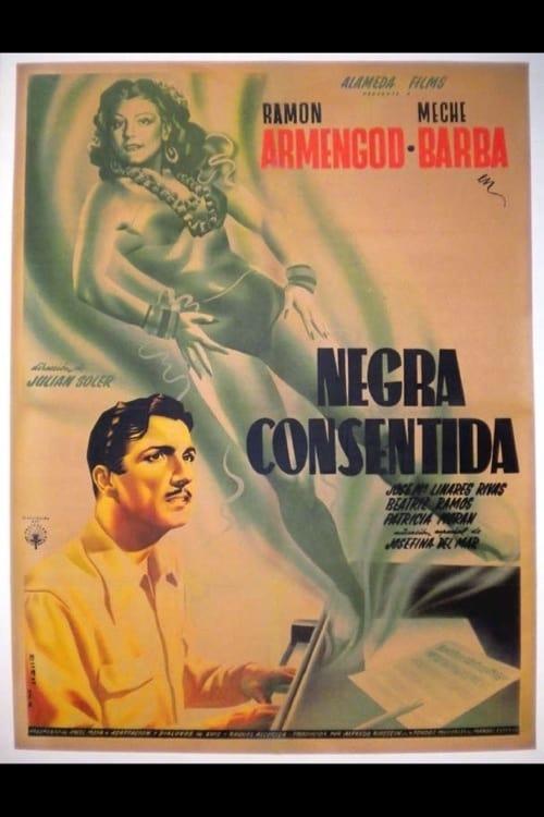 Negra consentida