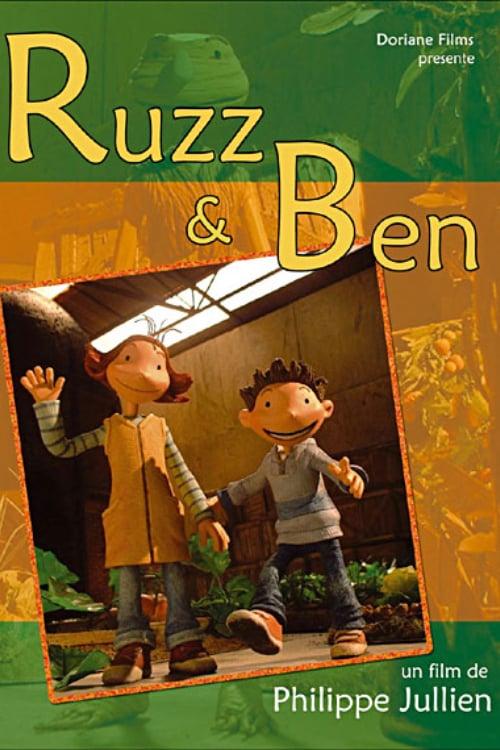 Ruzz and Ben