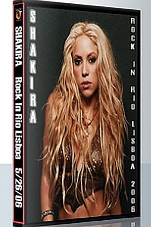 Shakira (2006) Rock in Rio Lisboa