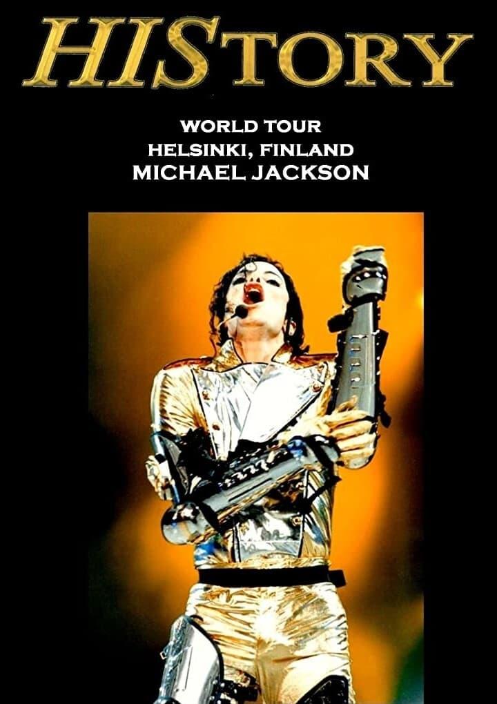 Michael Jackson: HIStory Tour - Live in Helsinki