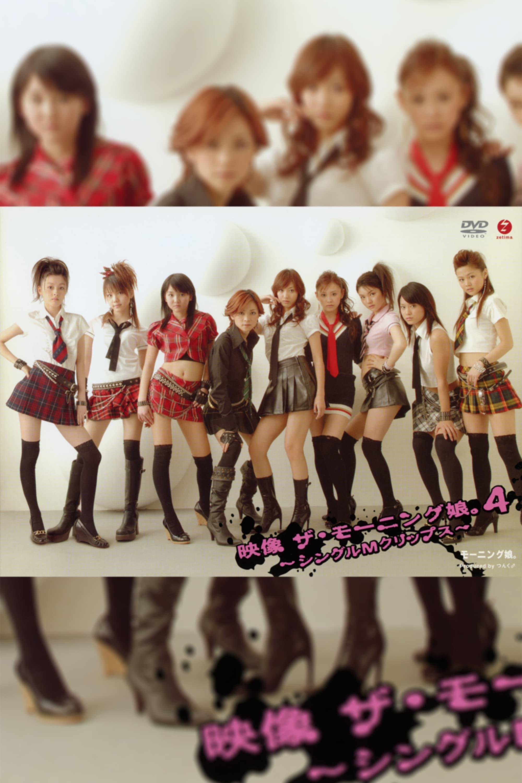 Eizouza・Morning Musume. 4 ~Single M Clips~
