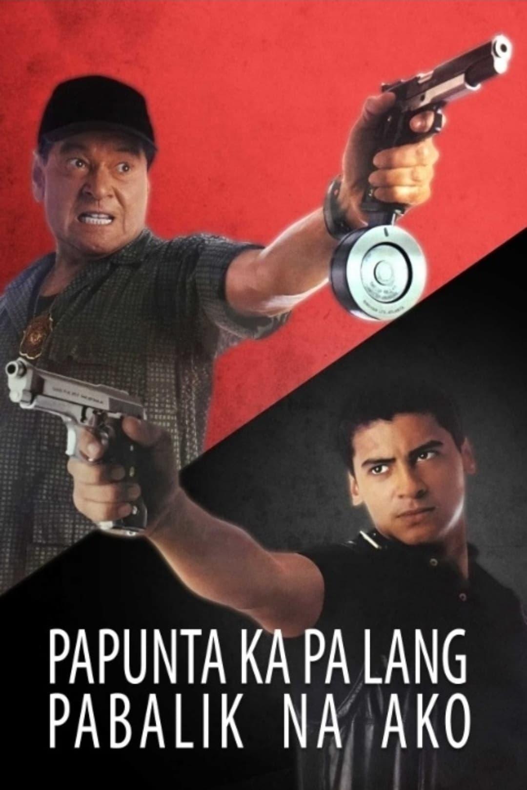 Papunta Ka Pa Lang, Pabalik Na Ako
