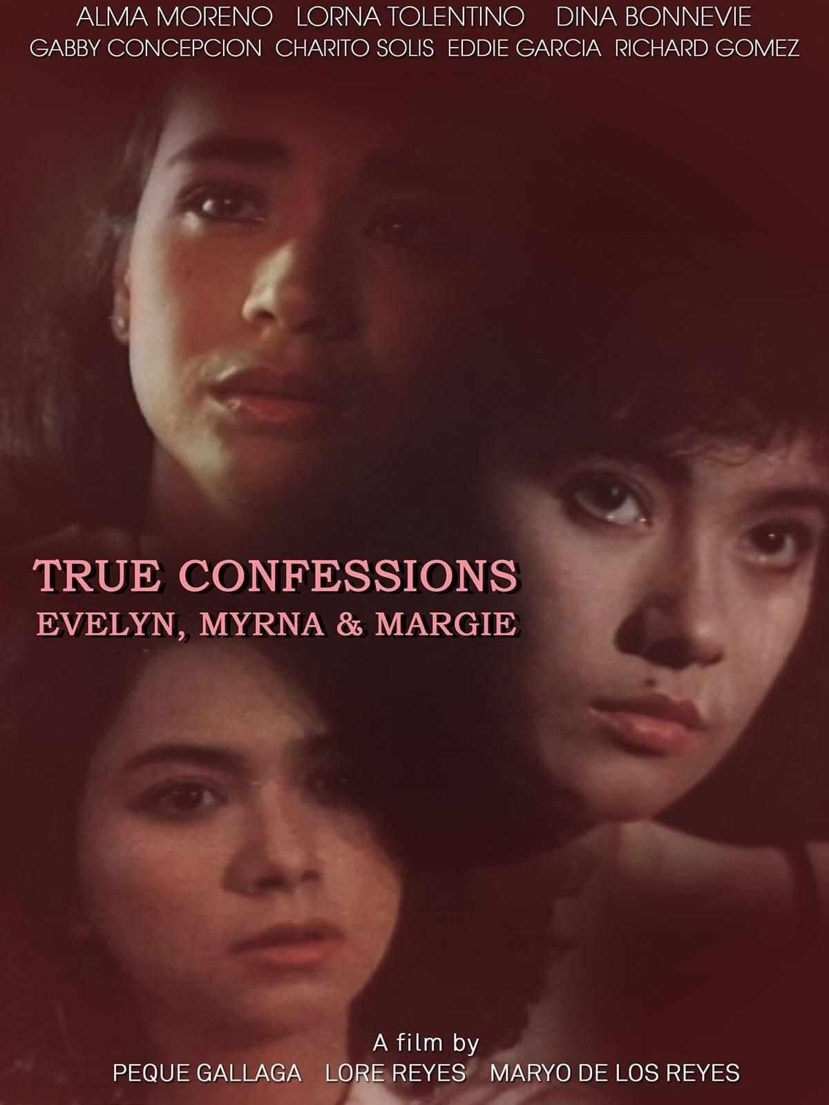 True Confessions: Evelyn, Myrna, & Margie