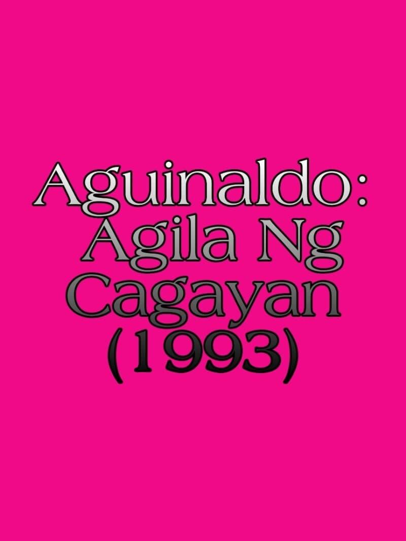Aguinaldo: Agila Ng Cagayan