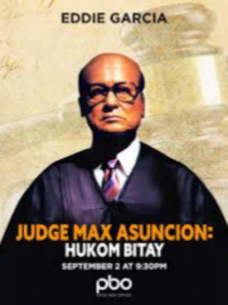 Hukom Bitay: Judge Max Asuncion