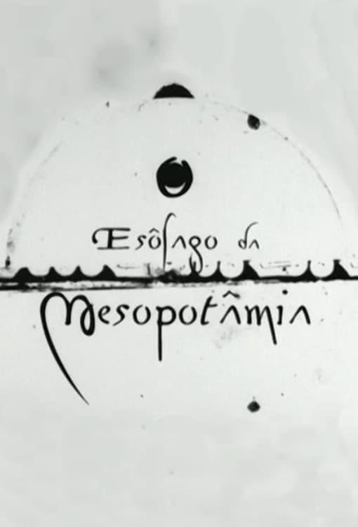 O Esôfago da Mesopotâmia