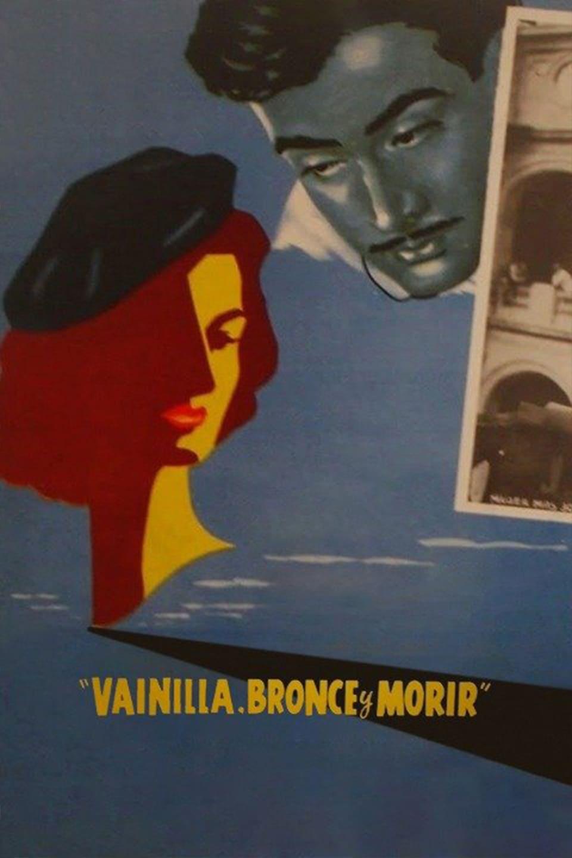 Vanilla, Bronze and to Die