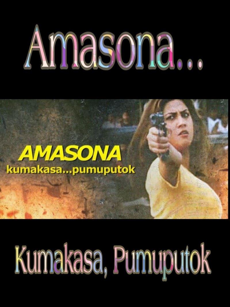 Amasona… Kumakasa, Pumuputok
