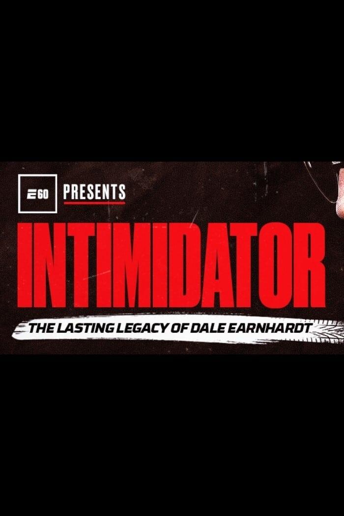 Intimidator: The Lasting Legacy of Dale Earnhardt
