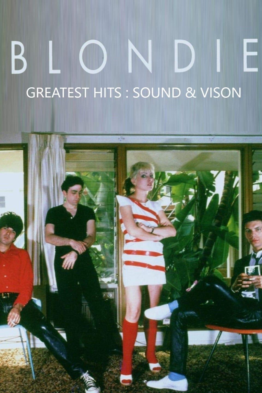 Blondie : Greatest Hits - Sound & Vision