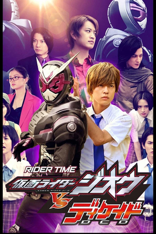 RIDER TIME: Kamen Rider Zi-O VS Decade