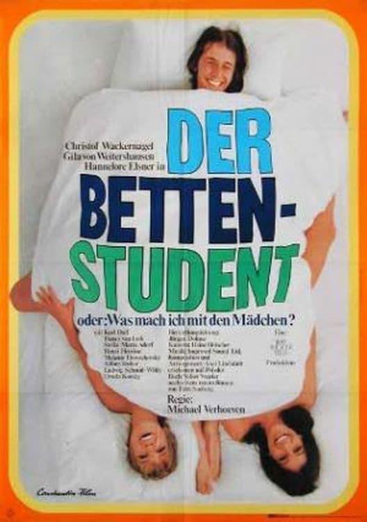 Der Bettenstudent oder: Was mach' ich mit den Mädchen?
