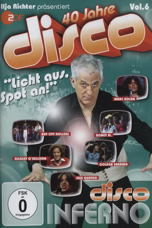 40 Jahre Disco Vol.6 - Ilja Richter präsentiert