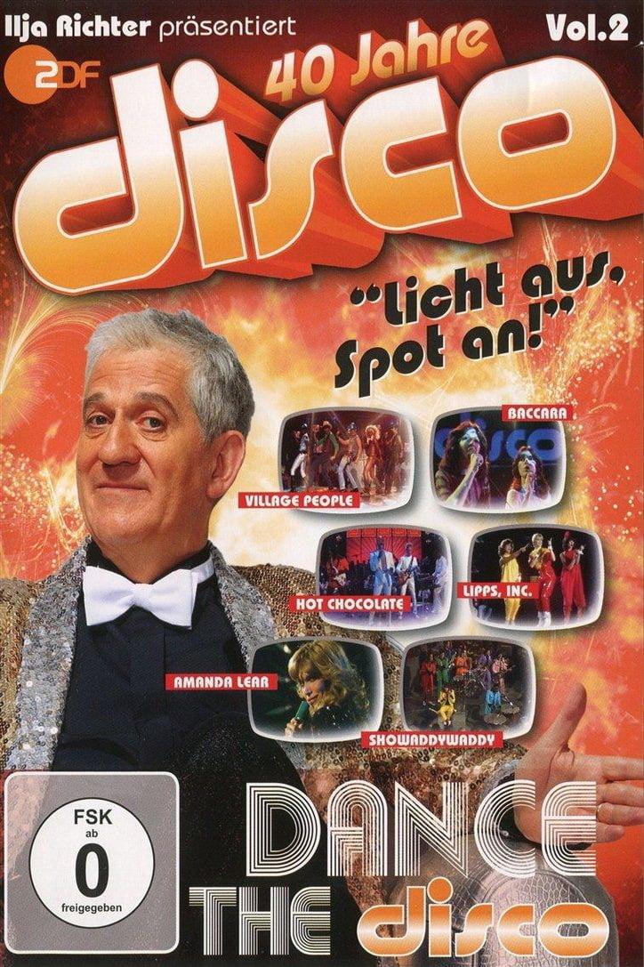 40 Jahre Disco Vol.2 - Ilja Richter präsentiert