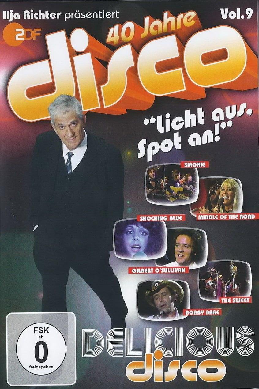 40 Jahre Disco Vol.9 - Ilja Richter präsentiert