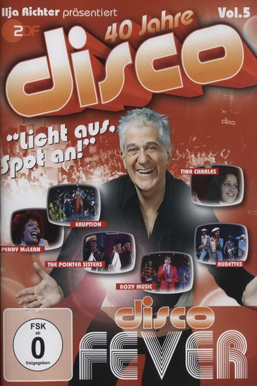 40 Jahre Disco Vol.5 - Ilja Richter präsentiert