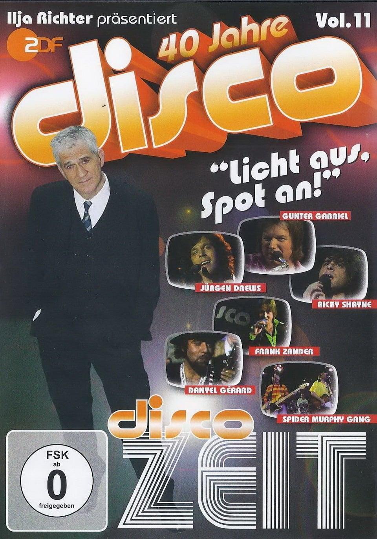 40 Jahre Disco Vol.11 - Ilja Richter präsentiert