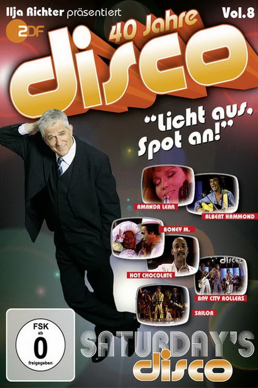 40 Jahre Disco Vol.8 - Ilja Richter präsentiert