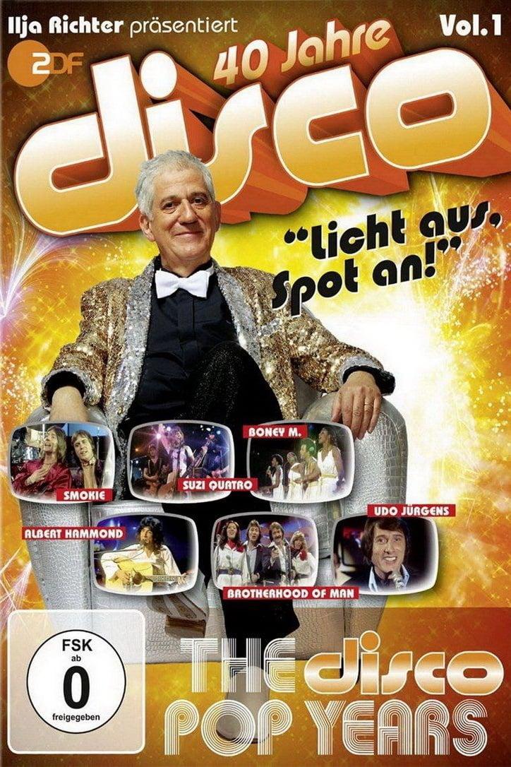 40 Jahre Disco Vol.1 - Ilja Richter präsentiert