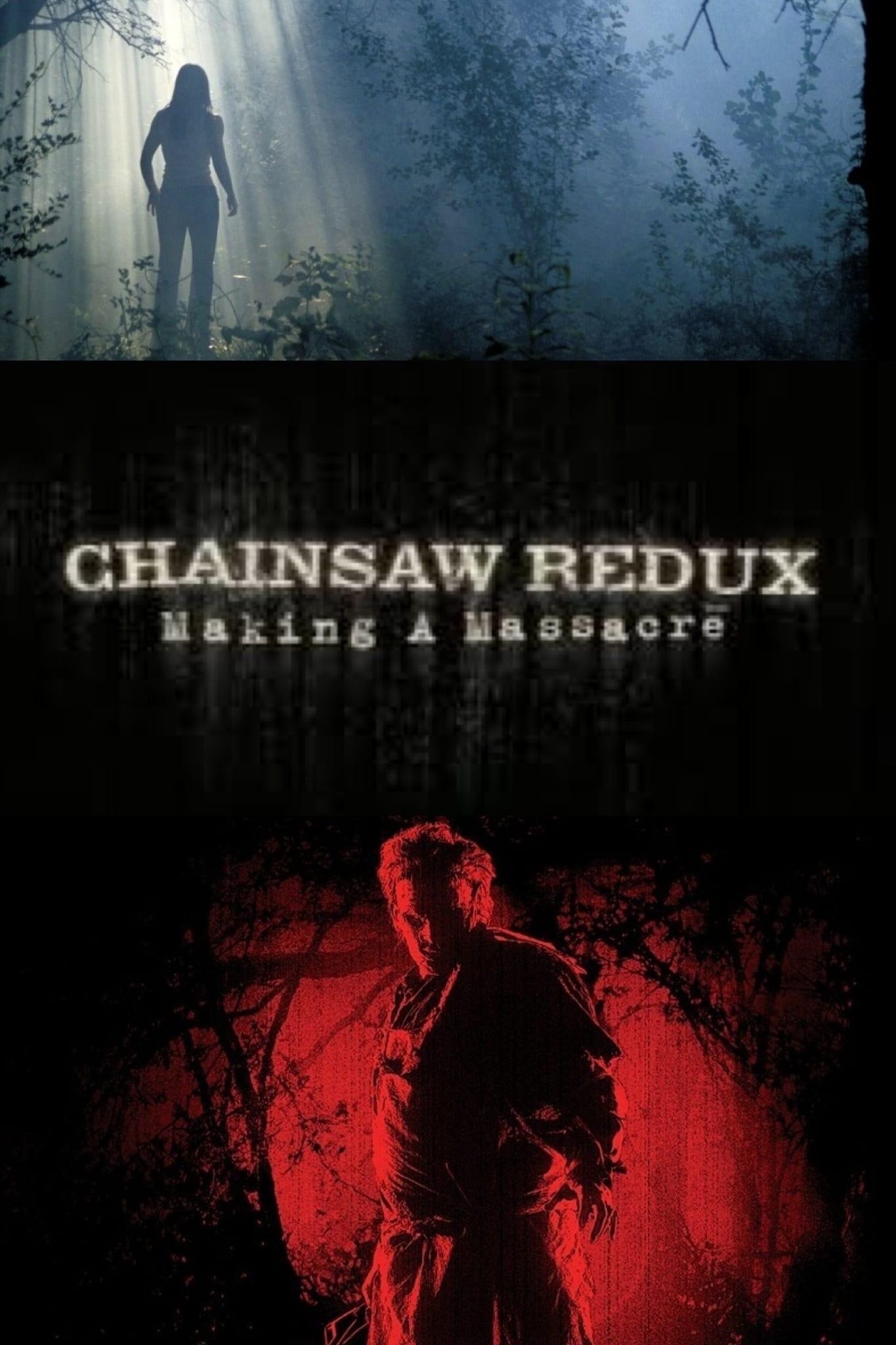 Chainsaw Redux: Making a Massacre