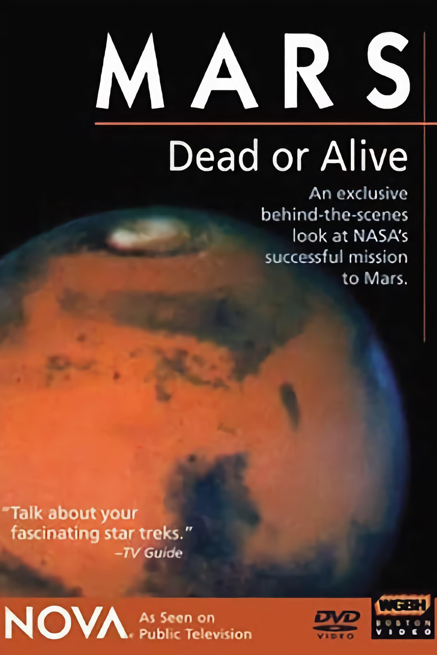 Mars, Dead or Alive