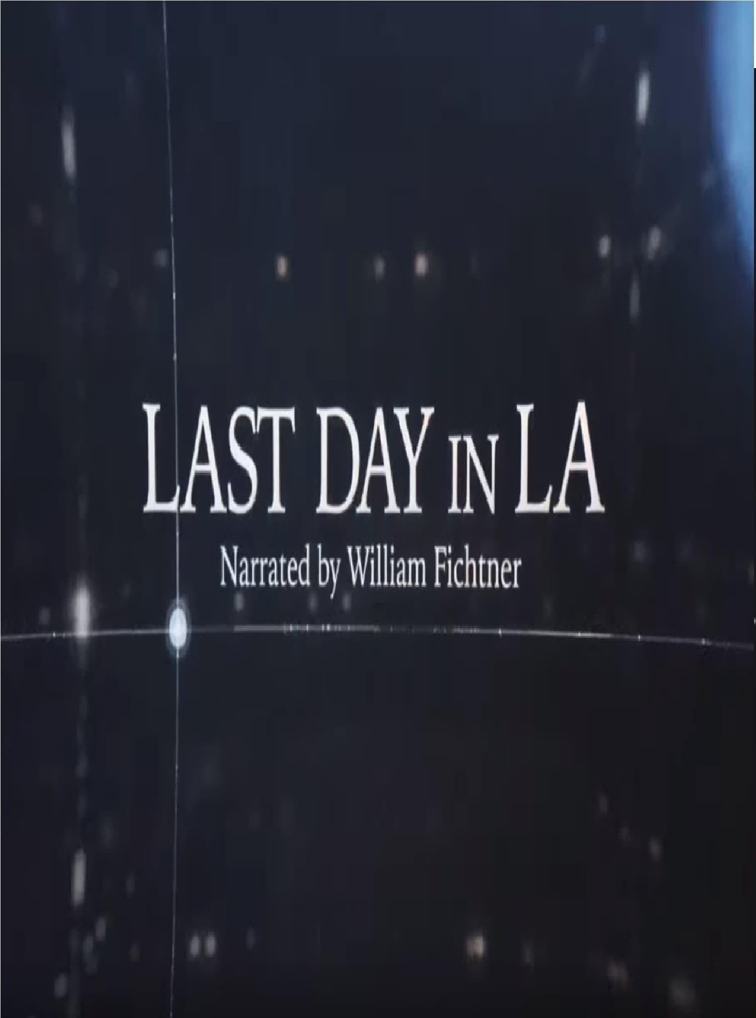 Last Day in LA