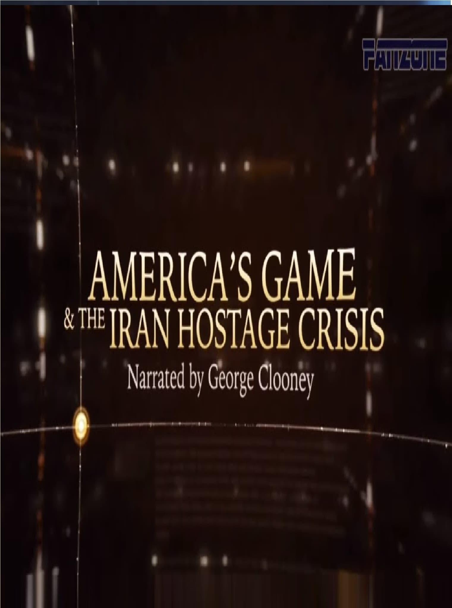 America's Game & The Iran Hostage Crisis