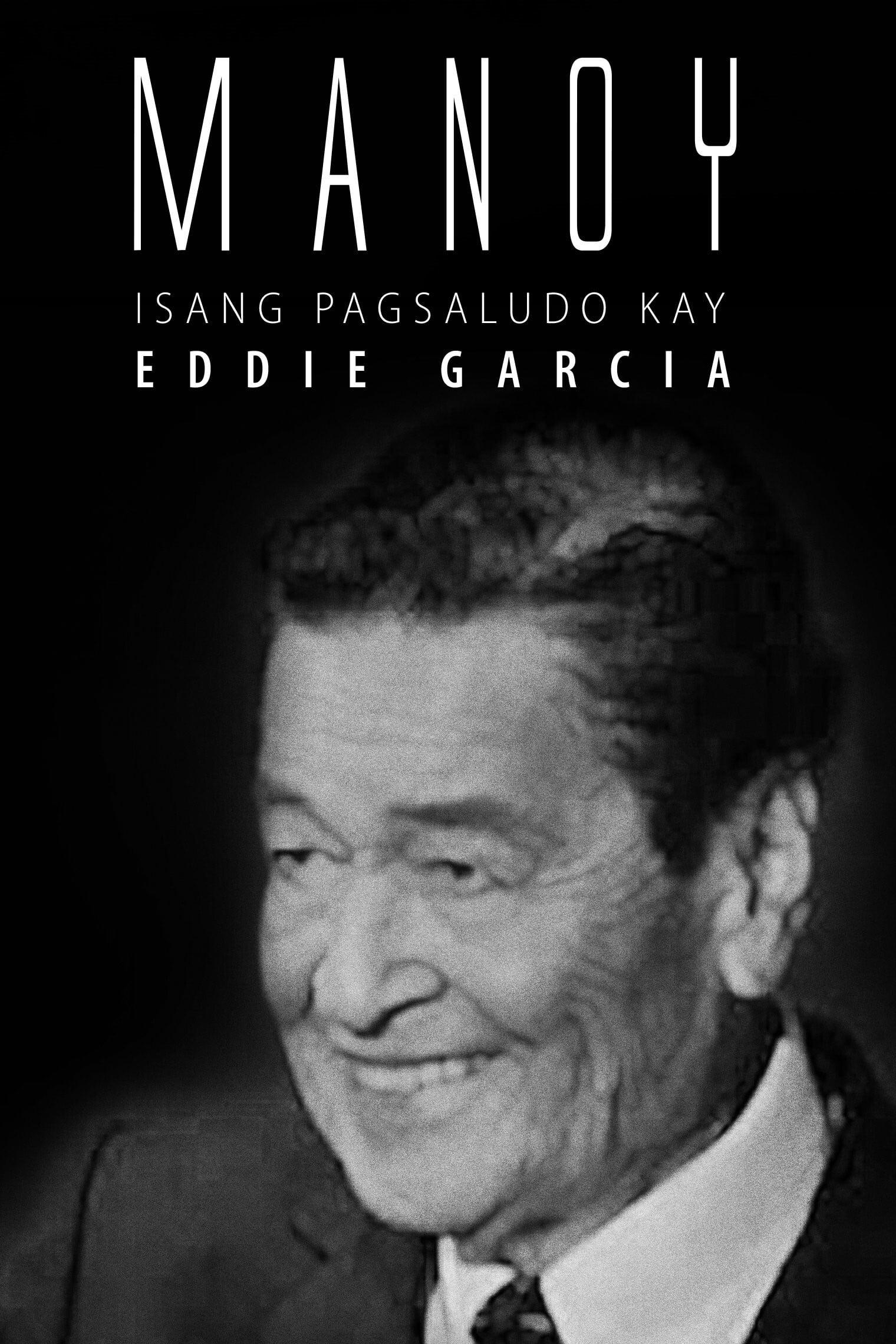 Manoy: Isang Pagsaludo kay Eddie Garcia