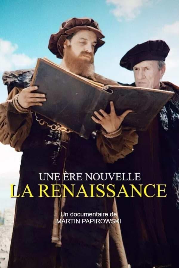 Une ère nouvelle, la Renaissance
