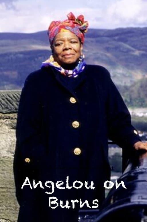 Angelou on Burns