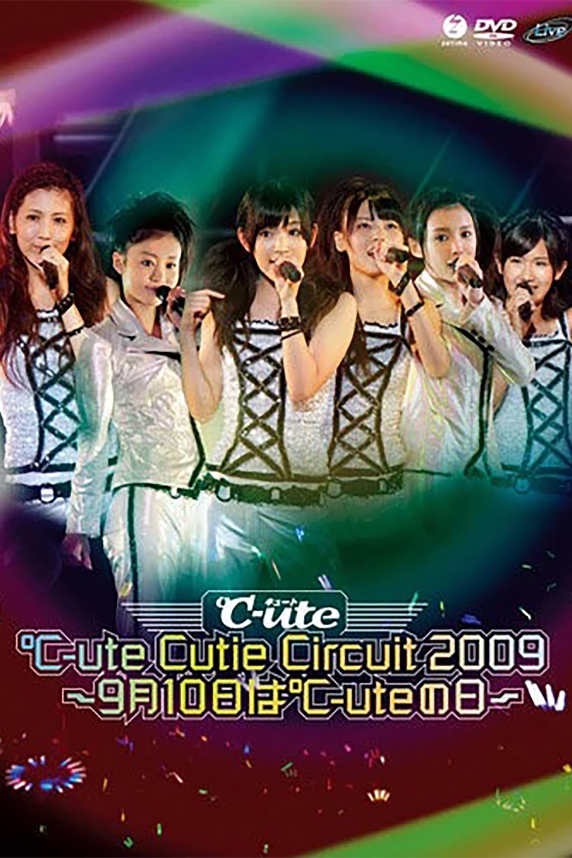 ℃-ute 2009 Cutie Circuit ~9gatsu 10ka wa ℃-ute no Hi~