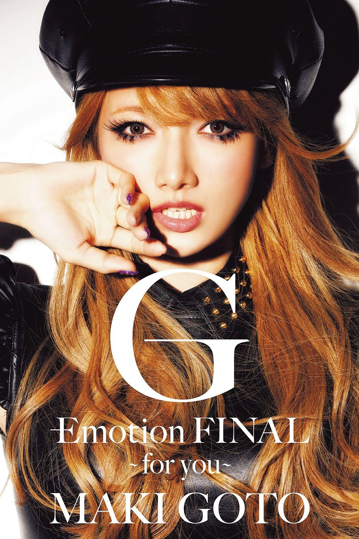 Goto Maki G-Emotion FINAL ~for you~