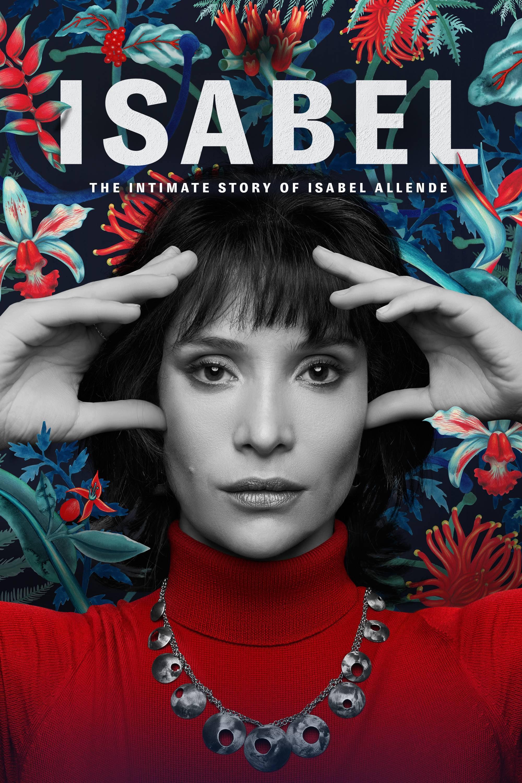 Isabel: La Historia Íntima de la Escritora Isabel Allende