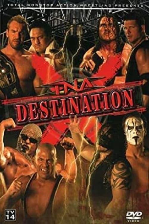 TNA Destination X 2007