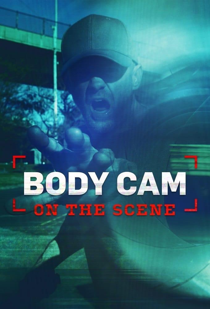Body Cam: On the Scene