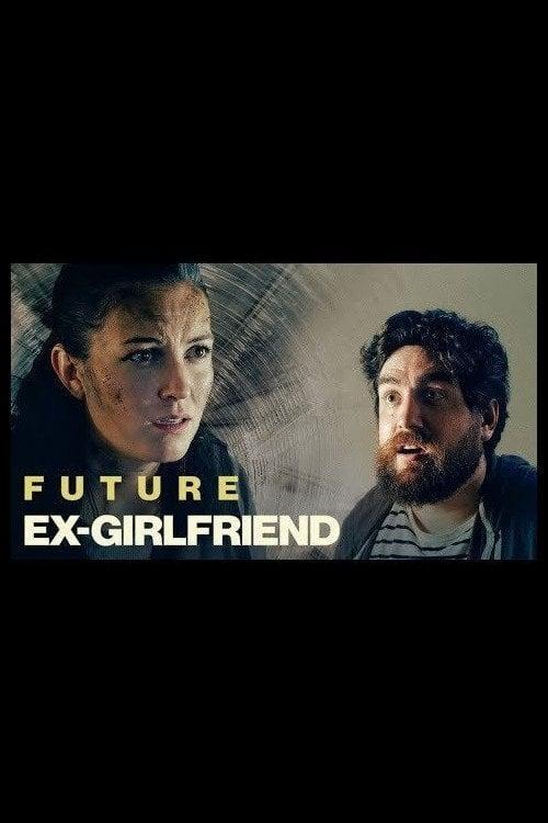 Future Ex-Girlfriend