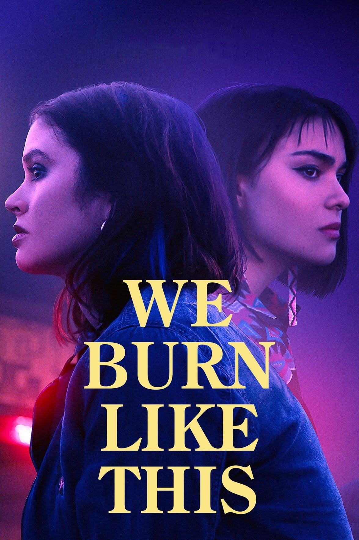 We Burn Like This
