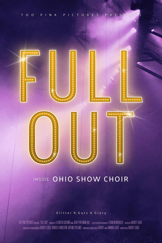 Full Out: Inside Ohio Show Choir