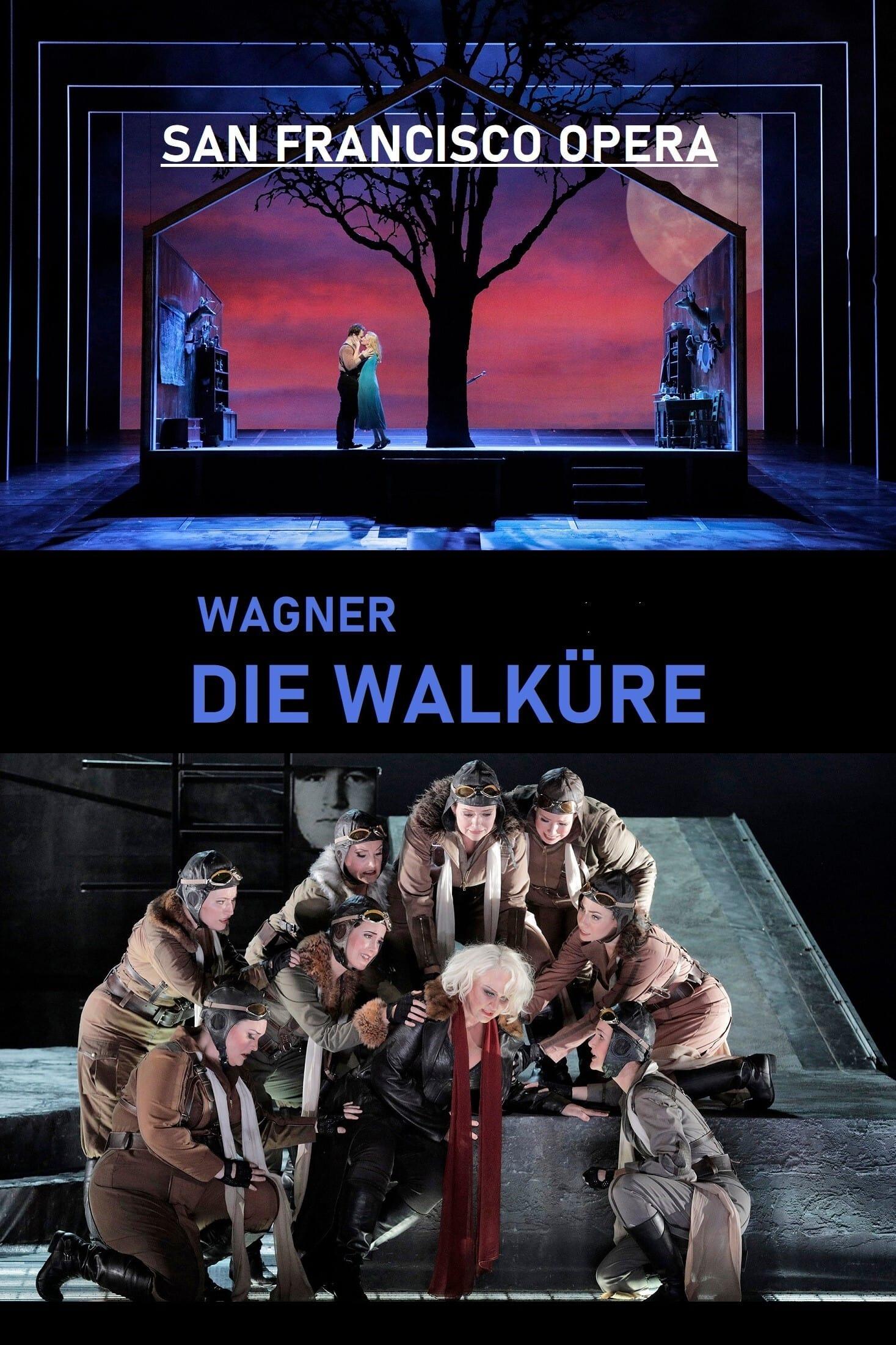 Die Walküre - San Francisco Opera