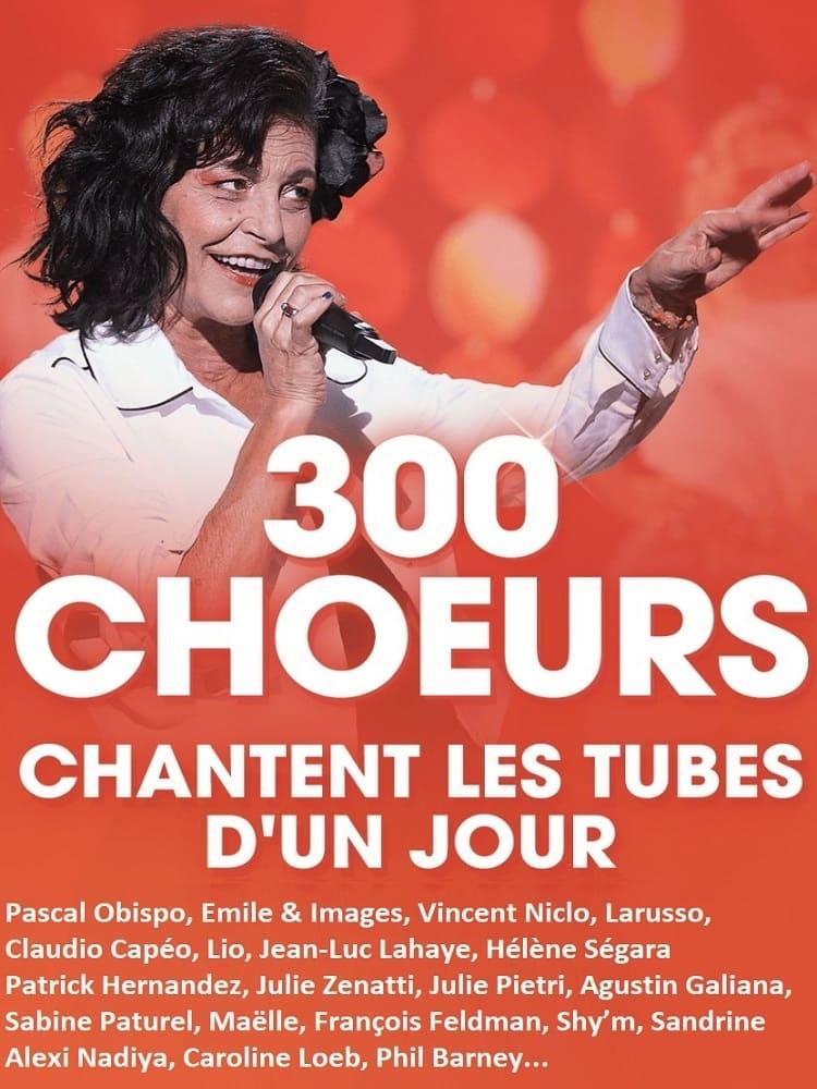 300 chœurs chantent les tubes d'un jour